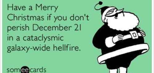 mayan-apocalypse-happy-holidays